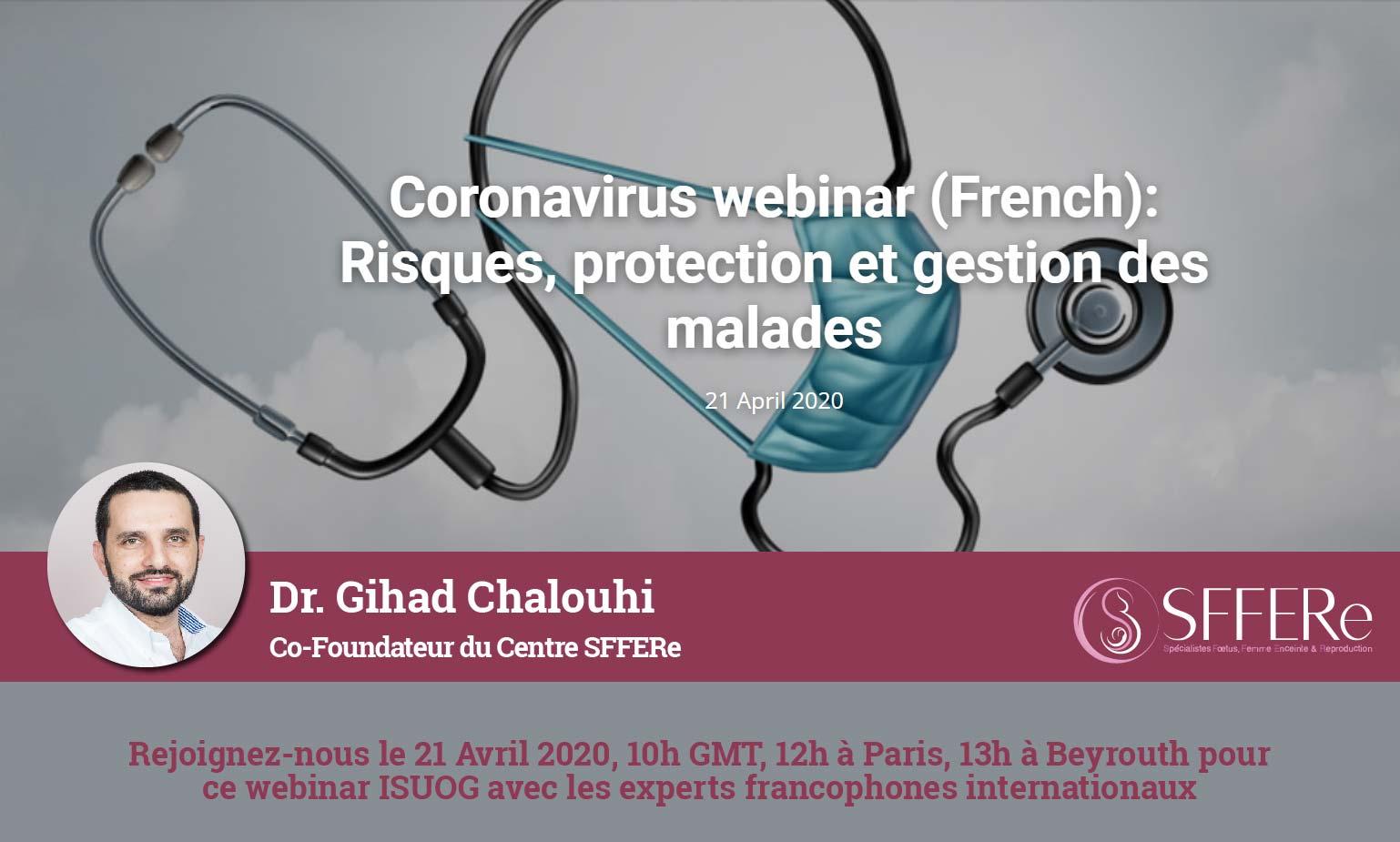 Coronavirus webinar : Risques, protection et gestion des malades