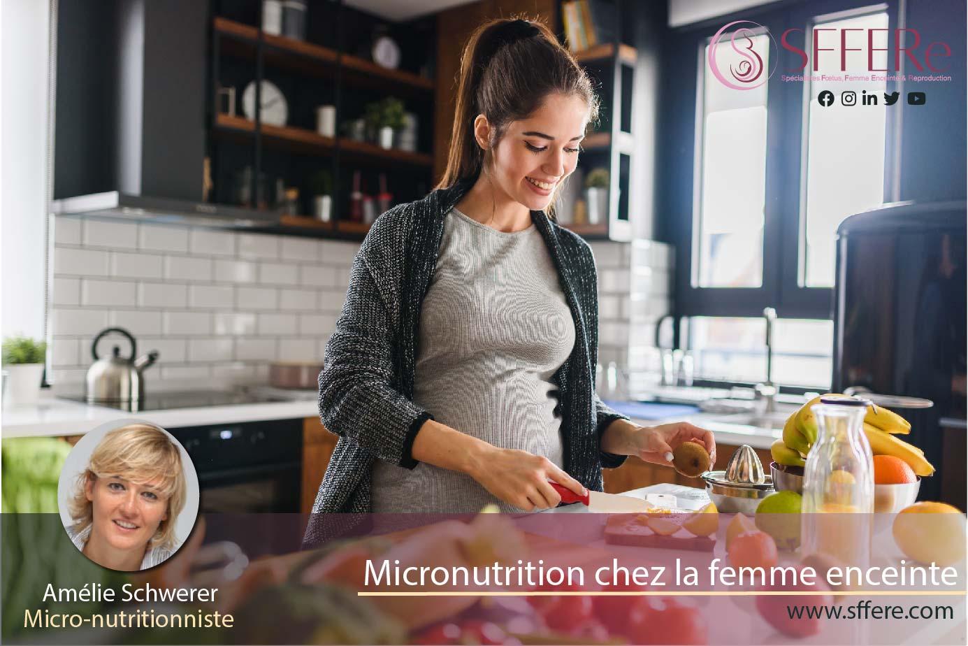 Micronutrition chez la femme enceinte